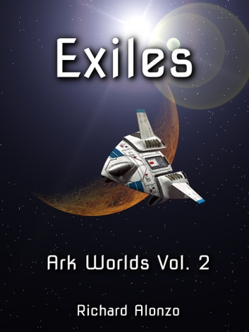 Exiles ebook by Richard Alonzo