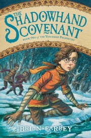 The Shadowhand Covenant ebook by Brian Farrey,Brett Helquist