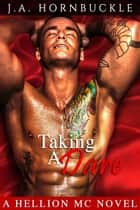 Taking a Dare: A Hellion MC Novel ebook by J.A. Hornbuckle