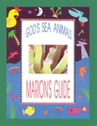 God's Sea Animals I ebook by Marion Wehmeyer