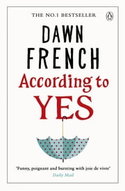 According to Yes ebook by Dawn French