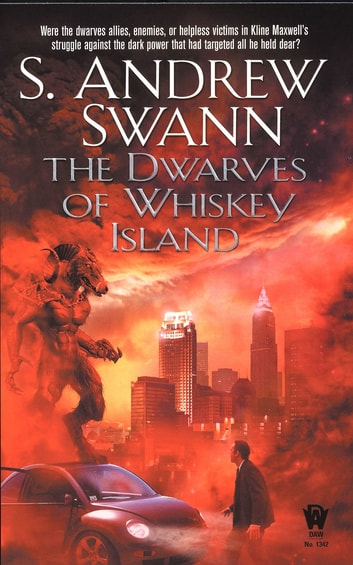The Dwarves of Whiskey Island ebook by S. Andrew Swann
