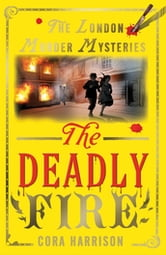 The Deadly Fire ebook by Cora Harrison