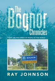 The Bognor Chronicles ebook by Ray Johnson