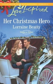 Her Christmas Hero ebook by Lorraine Beatty