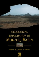 Geological Exploration in Murzuq Basin ebook by Worsley, D.