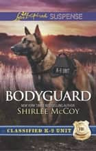 Bodyguard ebook by Shirlee McCoy