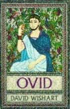 Ovid ebook by David Wishart