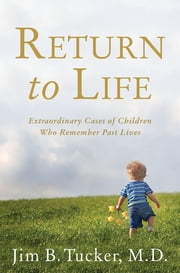 Return to Life ebook by Jim Tucker