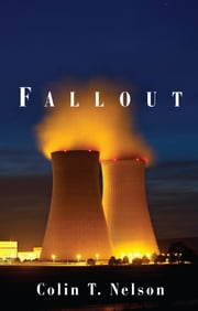 Fallout ebook by Colin T. Nelson