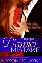 The D'amici Mistake ebook by Alyson McLayne