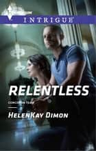 Relentless ebook by HelenKay Dimon