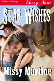 Star Wishes ebook by Missy Martine