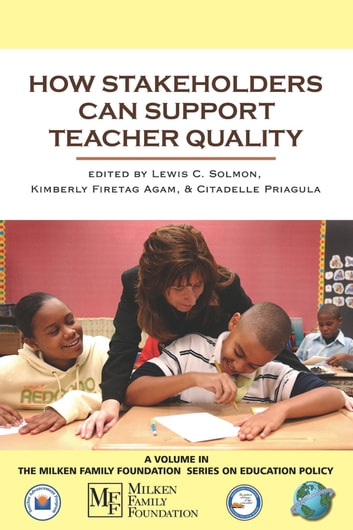 How Stakeholders Can Support Teacher Quality ebook by
