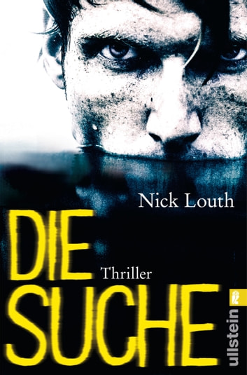 Die Suche - Thriller ebook by Nick Louth