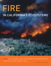 Fire in California's Ecosystems ebook by Sugihara, Neil G.