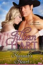 Hannah's Heart ebook by Jillian Hart