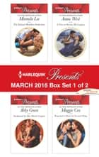 Harlequin Presents March 2016 - Box Set 1 of 2 - An Anthology ebook by Miranda Lee, Abby Green, Annie West,...