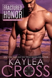 Fractured Honor ebook by Kaylea Cross
