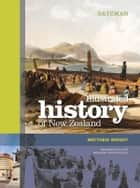 Bateman Illustrated History of New Zealand ebook by Matthew Wright