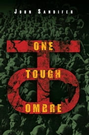 One Tough Ombre ebook by John Sandifer