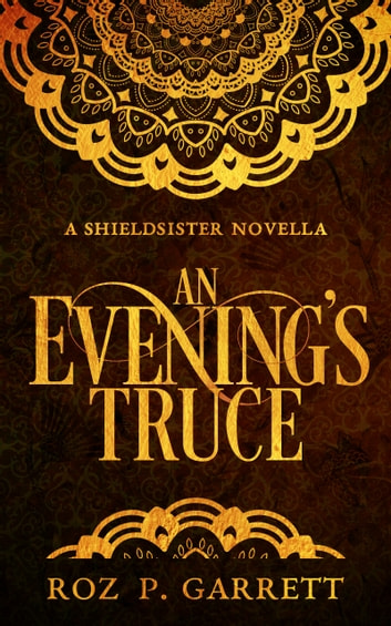 An Evening's Truce ebook by Roz P. Garrett