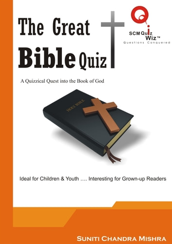 The Great Bible Quiz ebook by Suniti Chandra Mishra