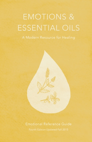 Emotions essential oils 4th edition ebook by enlighten emotions essential oils 4th edition a modern resource for healing ebook by enlighten fandeluxe Image collections