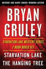 Bryan Gruley's Starvation Lake Mystery Series 2-Book Boxed Set - Starvation Lake and The Hanging Tree ebook by Bryan Gruley