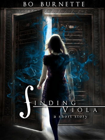 Finding Viola: A Short Story ebook by Bo Burnette