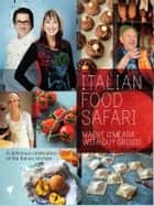 Italian Food Safari ebook by