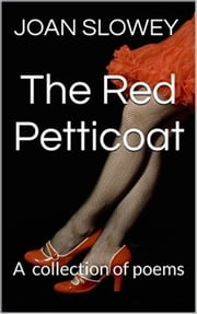 The Red Petticoat ebook by Joan Slowey