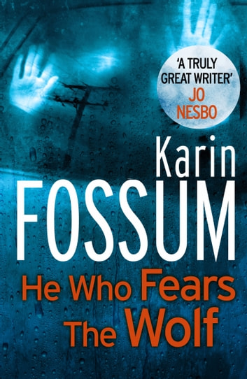 He Who Fears The Wolf ebook by Karin Fossum