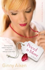 Priced to Move: A Novel - A Novel ebook by Ginny Aiken