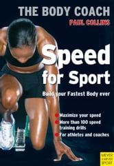 Speed for Sport - Build Your Fastest Body Ever ebook by Paul Collins