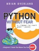 Python Without Fear ebook by Brian Overland