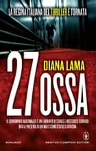 27 ossa ebook by Diana Lama