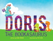 Doris the Bookasaurus ebook by Diana Murray