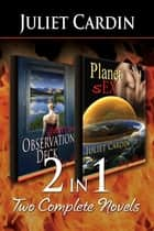 2-in-1: Planet sEx & Observation Deck ebook by Juliet Cardin