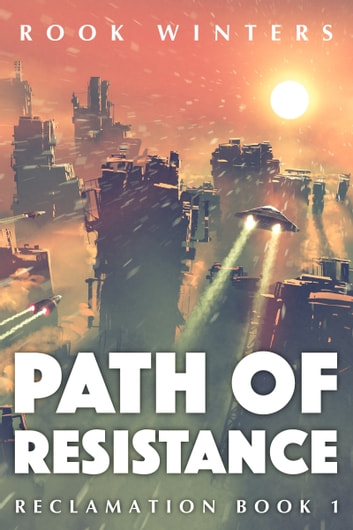 Path of Resistance ebook by Rook Winters