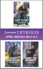 Harlequin Intrigue April 2020 - Box Set 2 of 2 ebook by Rita Herron, Nicole Helm, Julie Miller
