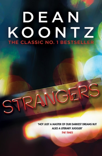 Strangers - A brilliant thriller of heart-stopping suspense ebook by Dean Koontz