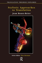 Stylistic Approaches to Translation ebook by Jean Boase-Beier