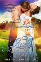 His Remarkable Bride ebook by