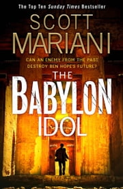The Babylon Idol ebook by Scott Mariani