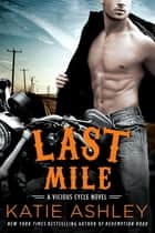Last Mile ebook by Katie Ashley
