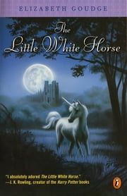 The Little White Horse ebook by Elizabeth Goudge