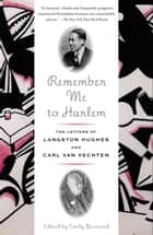 Remember Me to Harlem ebook by Emily Bernard,Langston Hughes,Carl Van Vechten