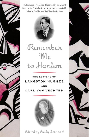 Remember Me to Harlem - The Letters of Langston Hughes and Carl Van Vechten ebook by Langston Hughes,Carl Van Vechten