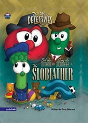 The Mess Detectives: The Slobfather ebook by Doug Peterson